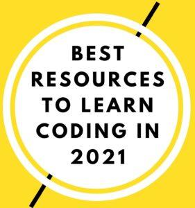 Best resources to learn coding in 2021