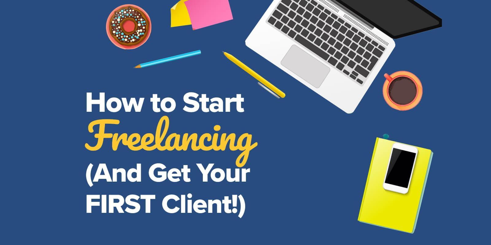 How to Start a Freelancing Career – Complete Guide