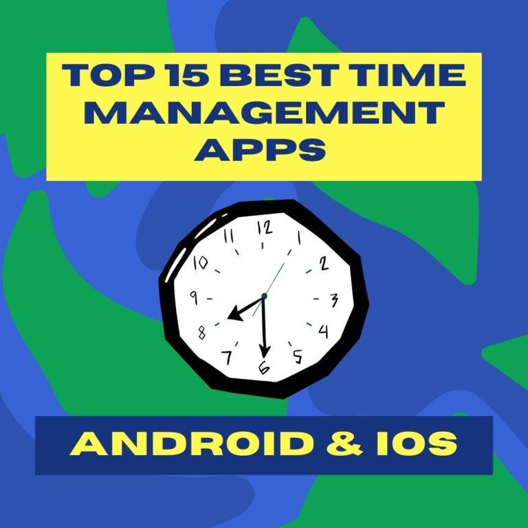 Top 15 Best time management apps - Android & iOS users